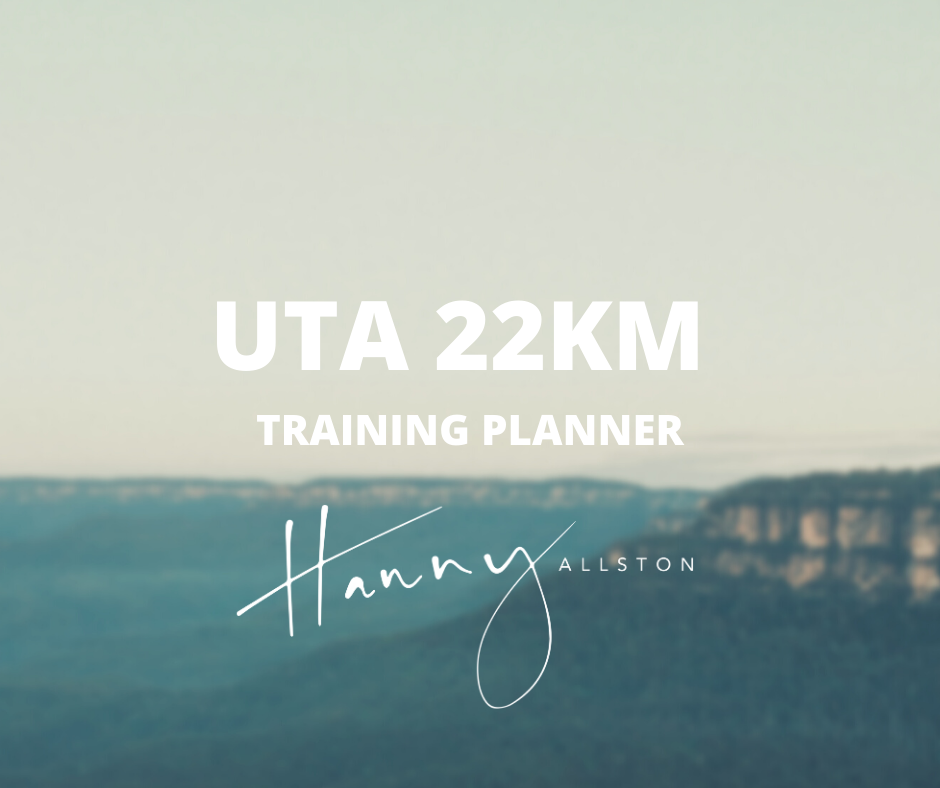 Ultra Trail Australia 22km Training Planner Trail Running Hanny Allston Find Your Feet