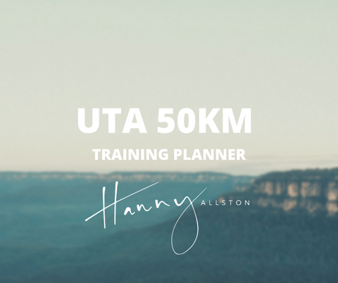 Ultra Trail Australia 50km Training Planner Trail Running Hanny Allston Find Your Feet