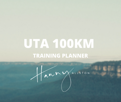 Ultra Trail Australia 100km Training Planner Trail Running Hanny Allston Find Your Feet