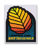 Keep Tassie Wild - Fagus Sticker - Find Your Feet Australia Hobart Launceston Tasmania