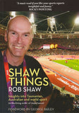 Shaw Things Rob Shaw - Find Your Feet Australia Hobart Launceston Tasmania