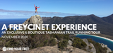 FIND YOUR FEET PRIVATE TOUR - A FREYCINET EXPERIENCE DEPOSIT March 2021