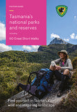 Tasmania's National Parks and Reserves - 60 Great Short Walks (Booklet) - Find Your Feet Australia Hobart Launceston Tasmania