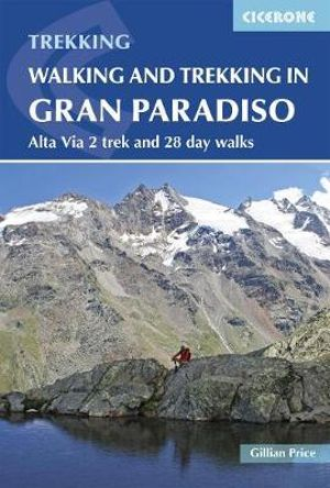 Walking and Trekking in the Gran Paradiso - Book