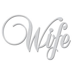Wife Chipboard Word - Shop and Crop Scrapbooking