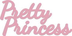 Die Words - Pretty Princess - DD336