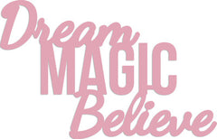 Die Words - Dream Magic Believe - DD337