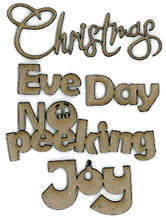 Scrap Fx Christmas/Eve/Day/No Peeking/Joy Chipboard