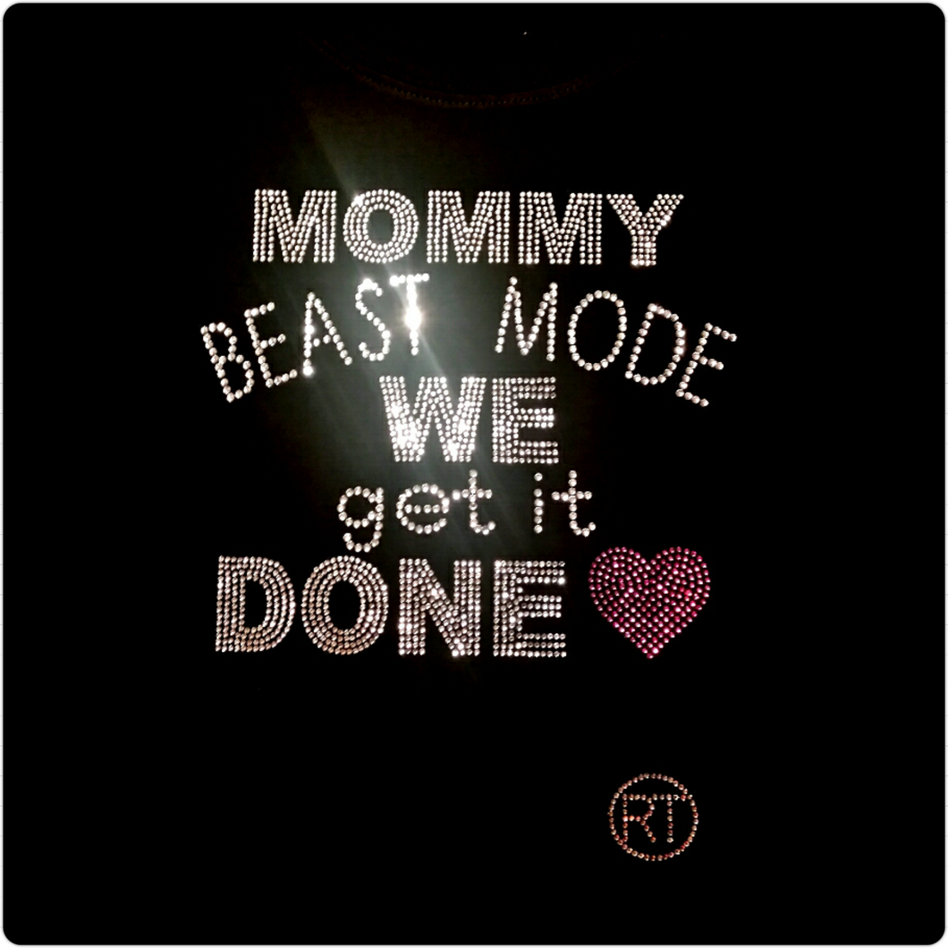 MOMMY BEAST MODE