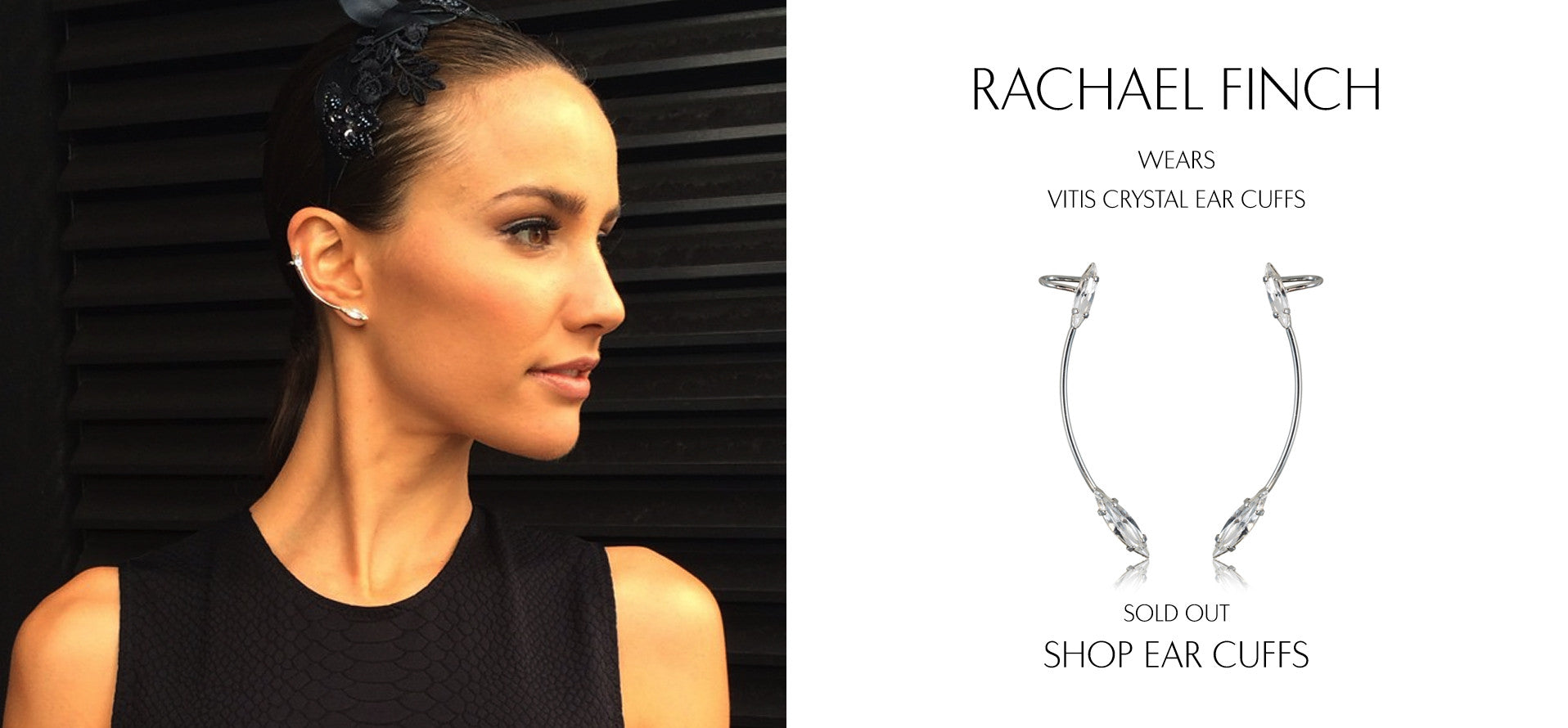 Model Rachael Finch wears Sarina Suriano Vitis crystal earcuffs
