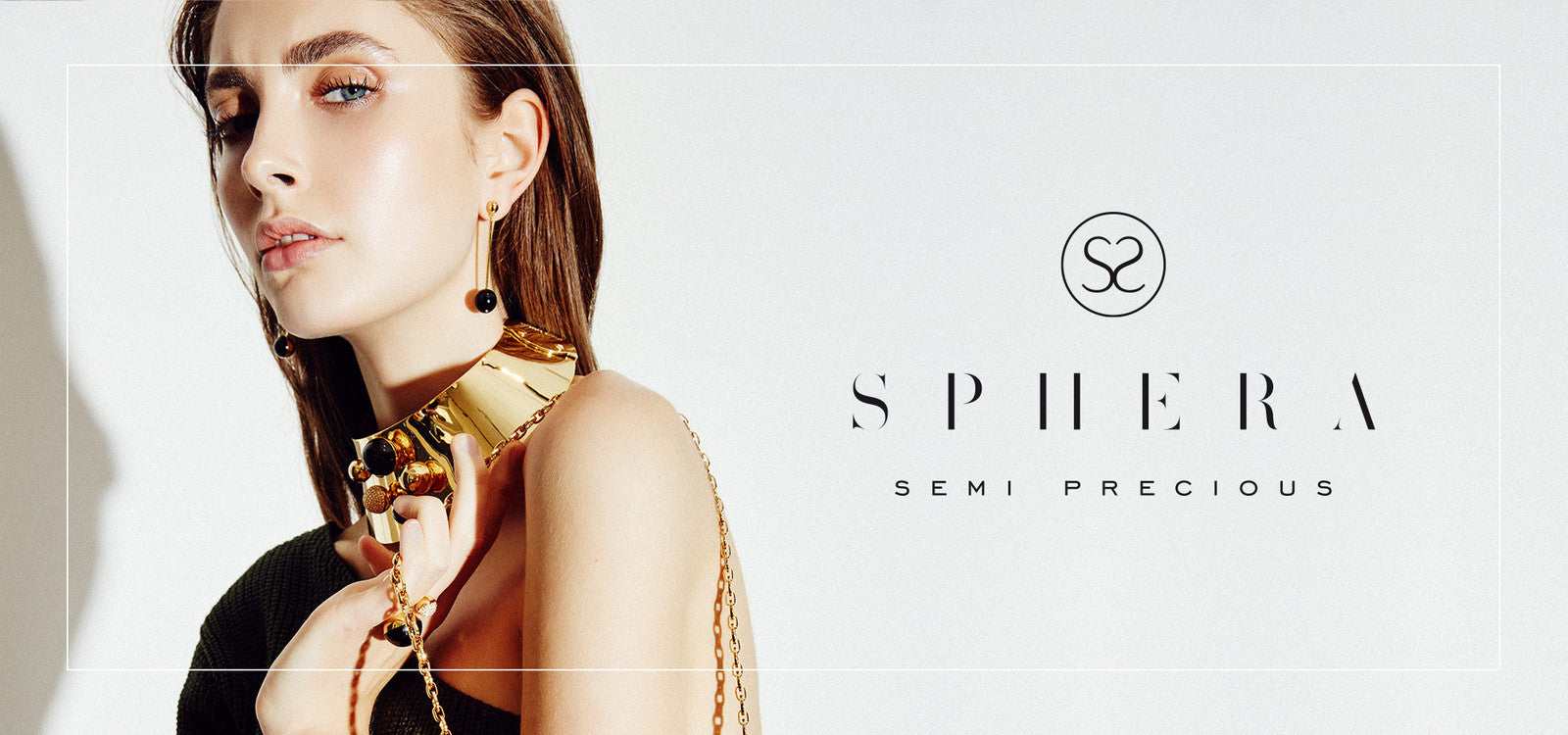 SPHERA Semi Precious Collection