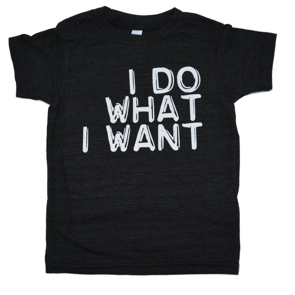 Boys Tee I Do What I Want