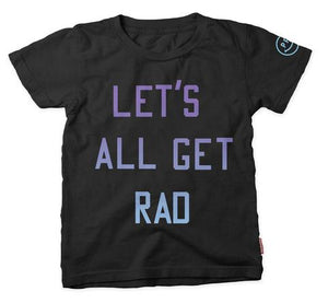 Let's Get Rad T-shirt