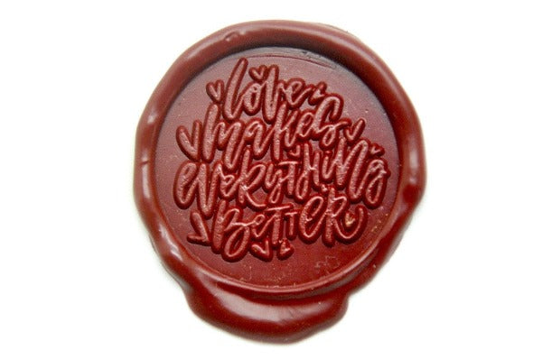 Love Makes Everything Better Wax Seal Stamp - Wax Seal Stamp - Backtozero