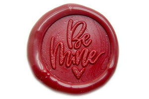 Be Mine Wax Seal Stamp | Available in 4 Sizes - Wax Seal Stamp - Backtozero