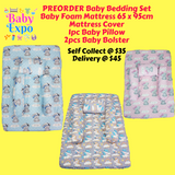 PREORDER ETA 16-30 Jun 2019 - Baby Bedding Set (Baby Foam Mattress 65 x 95cm + Mattress Cover + 1pc Baby Pillow + 2pcs Baby Bolster)