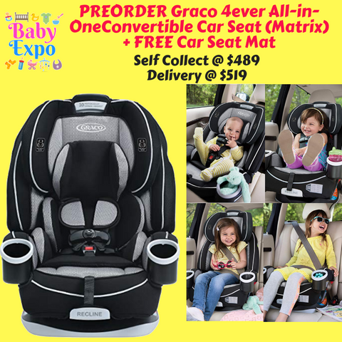 PREORDER ETA 1-15 Sept 2019 - Graco 4ever All-in-One Convertible Car Seat (Matrix) + FREE Car Seat Mat