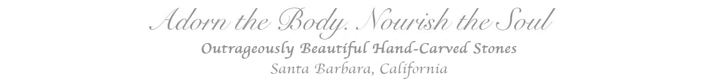 Adorn the Body, Nourish the Soul! Santa Barbara, CA