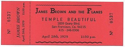 UNUSED '79 JAMES BROWN & THE FLAMES TEMPLE BEAUTIFUL FILLMORE ERA CONCERT TICKET