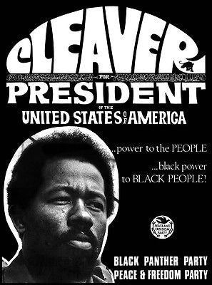 VERY NICE MINT 68 ELDRIDGE CLEAVER FOR PRESIDENT POSTER BLACK PANTHER PARTY JC55