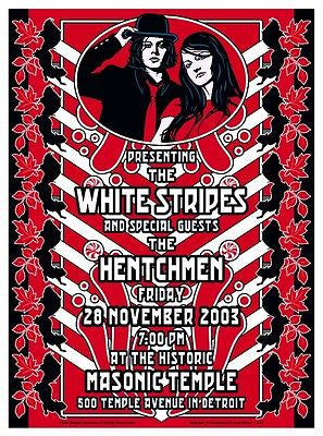 ABSOLUTELY CLASSY MINT 03 THE WHITE STRIPES THE HENTCHMEN DETROIT CONCERT POSTER