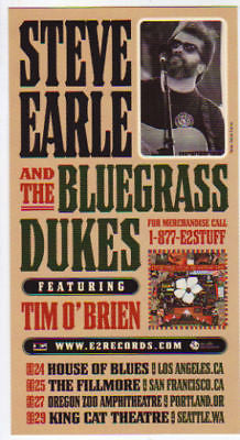 MINT 1998 STEVE EARLE AND THE BLUEGRASS DUKES FRISCO FILLMORE CONCERT HANDBILL