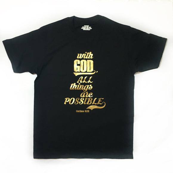 With God, All Things are Possible - Gold on Black T-shirt for Him