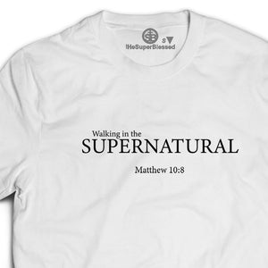 Walking in the Supernatural white unisex Tshirt