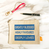 Greatly Blessed Highly Favoured Deeply Loved Blue on Beige Pouch 21x16cm