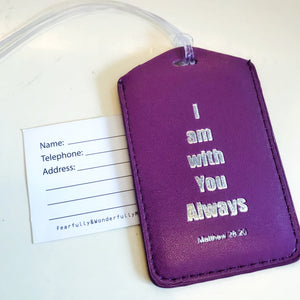 Purple Luggage Tag - I am with You Always