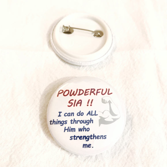 Badge Powderful Sia!! -