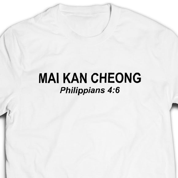 Mai Kan Cheong Tshirt unisex (white/black)- I'm a Singaporean Christian Lah! Series