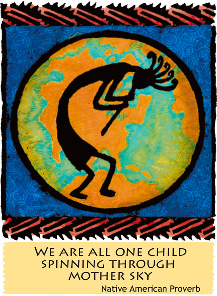 We Are All One Child - Native American #154
