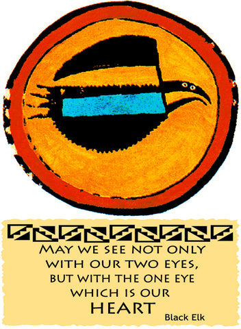 May We See Not Only With Our Two Eyes - Native American #161
