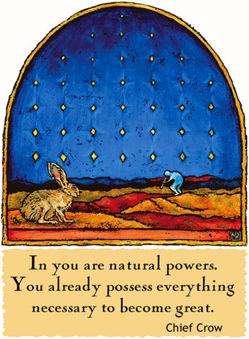 In You Are Natural Powers - Native American #172