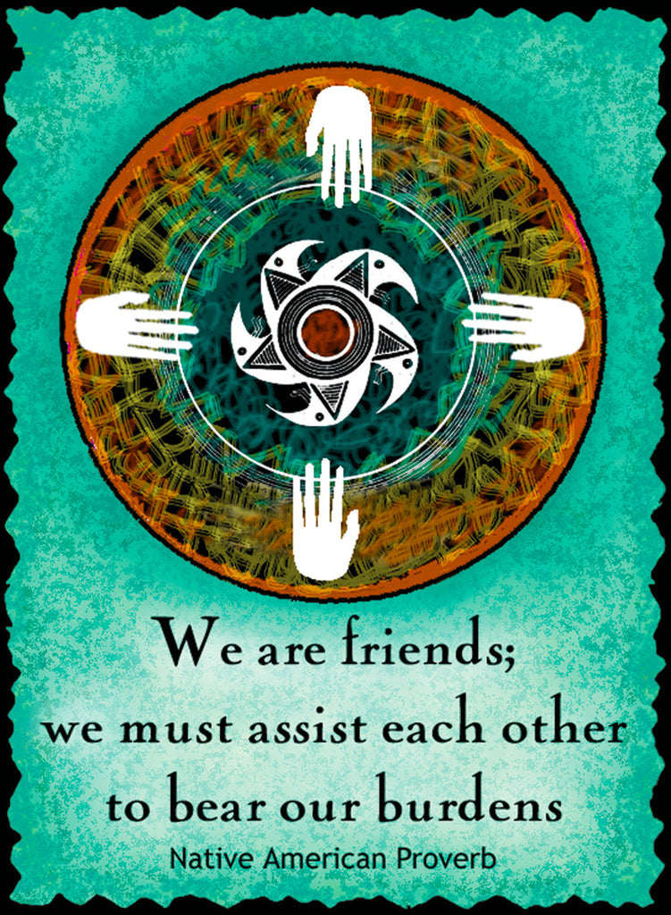 We Are Friends - Native American #193