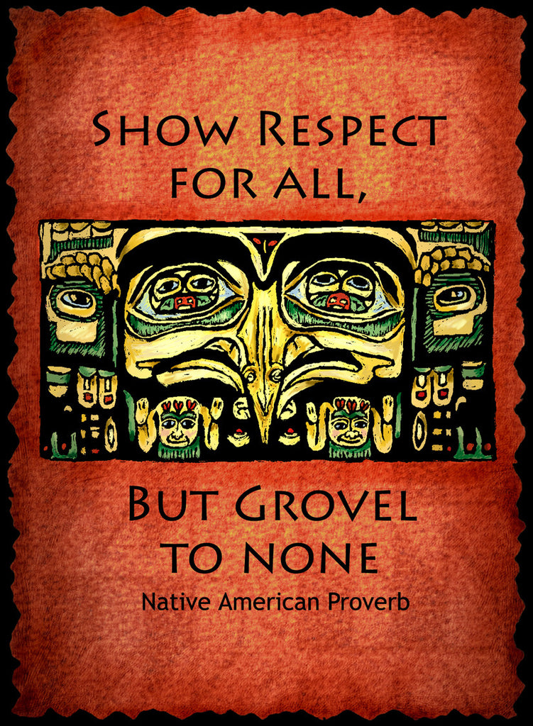 Show Respect For All - Native American #211