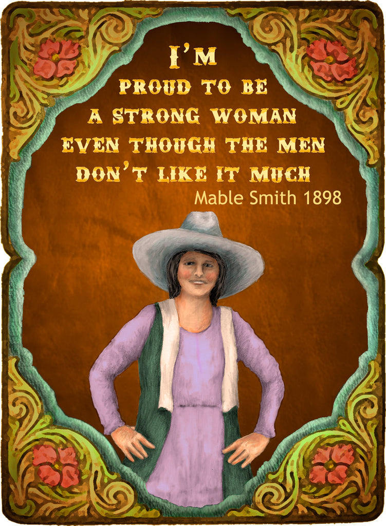 I'm Proud To Be A Strong Woman - Cowgirls #530
