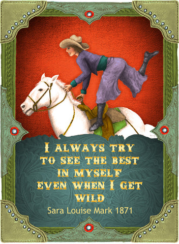 I Always Try To See The Best In Myself - Cowgirls #533
