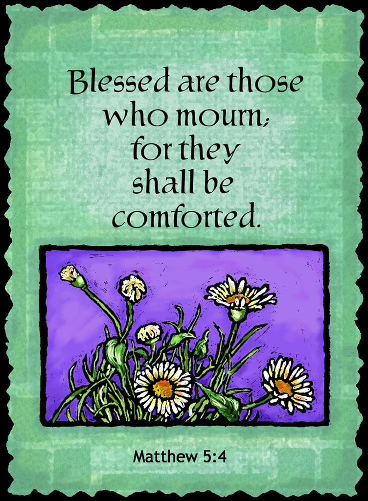 Blessed are those who mourn,.. - Sympathy #800