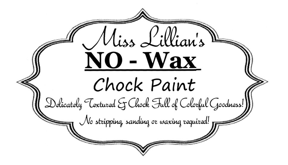 Miss Lillian's NO-Wax Chock Paint