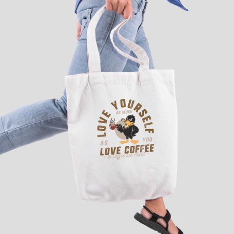 Túi tote vải in hình Coffee Lover Series - Love yourself as much as you love your coffee (nhiều màu)