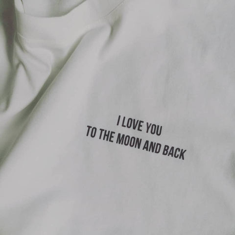 Áo thun cotton 100% in chữ I love you to the moon and back  (nhiều màu)