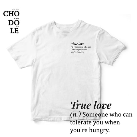ÁO THUN UNISEX COTTON 100% IN CHỮ True love