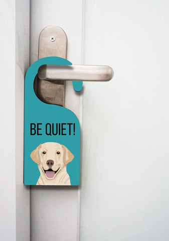 Door Hanger -Golden Retriever Be Quiet