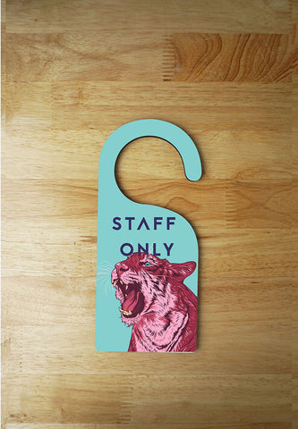 Door Hanger -Staff Only