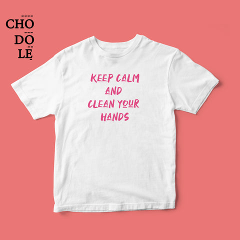 Áo thun unisex cotton 100%  in hình Anti-Corona , Keep Calm And Clean your hands