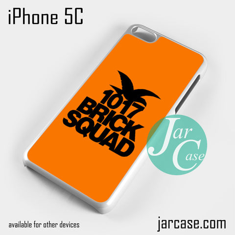 1017 brick squad Phone case for iPhone 5C and other iPhone devices
