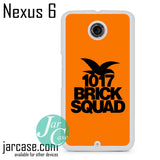 1017 Brick Squad Phone case for Nexus 4/5/6 - JARCASE