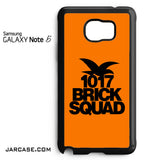 1017 Brick Squad Phone case for samsung galaxy note 5 and another devices - JARCASE